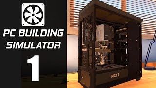 PC Building Simulator Part 1 Gameplay No Commentary