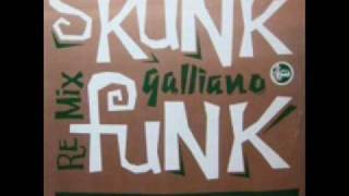 Galliano - Skunk Funk Cabin Fever Mix