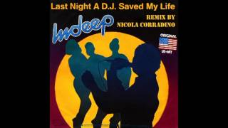 Indeep - Last Night DJ Saved My Life Remix By Nicola Corradino