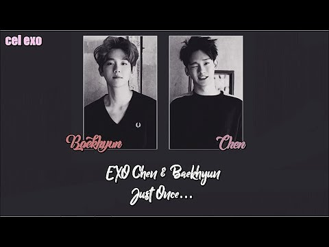EXO Chen & Baekhyun (Just Once) | Arabic Sub