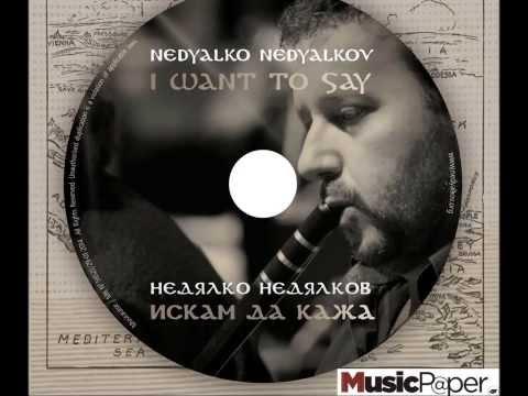 Nedyalko Nedyalkov - Aria of Rhodopes