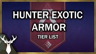 Rise of Iron: Hunter Exotic Armor Tier List (Best Armor)