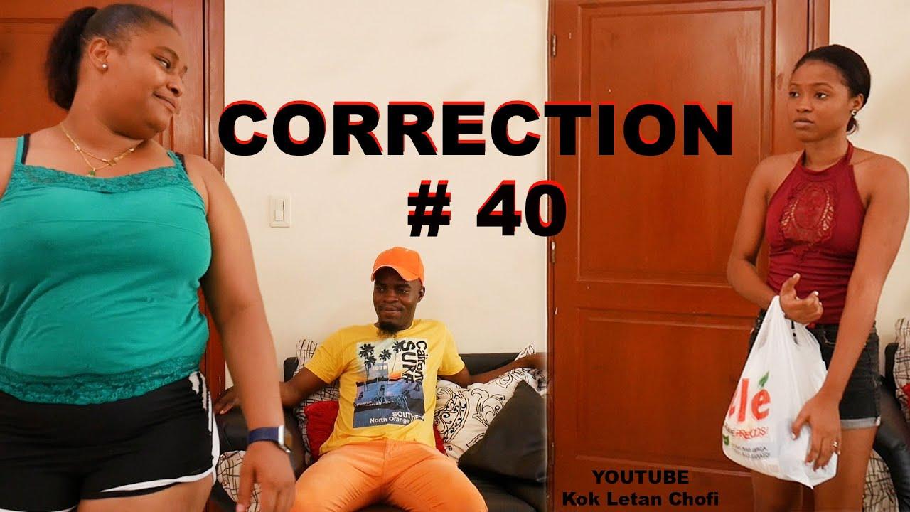 CORRECTION #40 (Mini Série)● Ritza nan Gwo problèm la la.