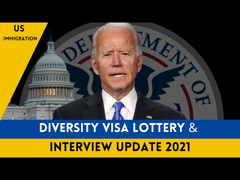 US Immigration News    Diversity Visa Lottery & Interview Update 2021