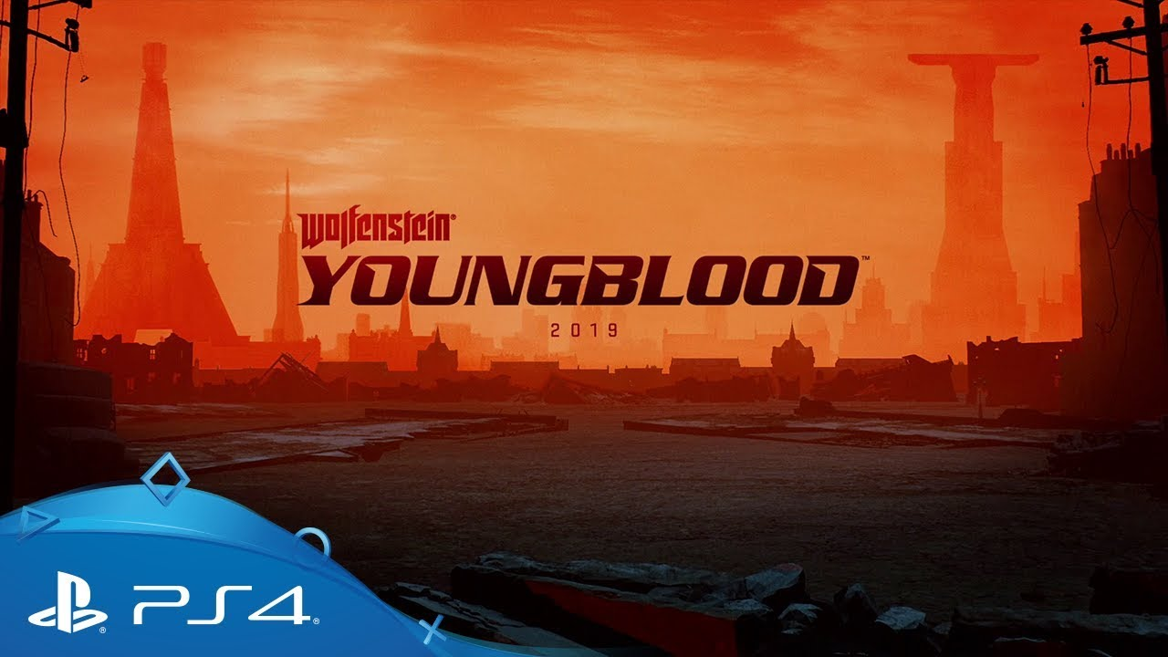 Wolfenstein: Youngblood | E3 2018 Teaser | PS4