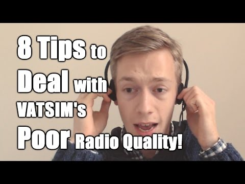 8 Tips to Deal with VATSIM's Poor Radio Quality!