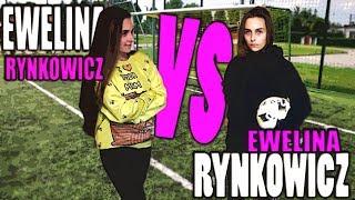 EWELINA RYNKOWICZ vs EWELINA RYNKOWICZ