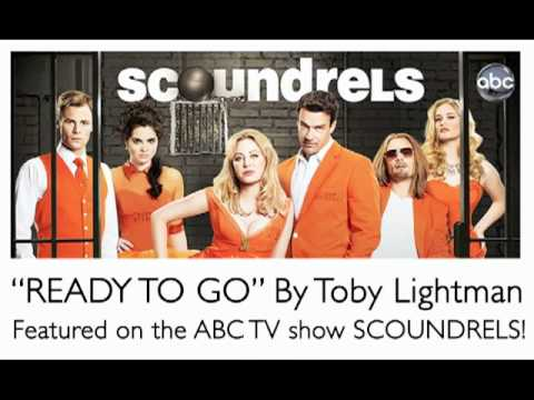 Toby Lightman's Song READY TO GO on SCOUNDRELS & THE FOSTERS