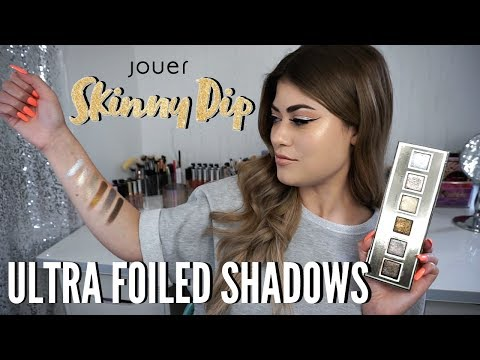 Jouer SKINNY DIP Ultra Foil Shimmer Shadows - Review & Swatches