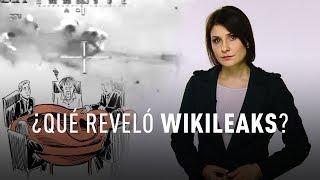 ¿Qué secretos sacó a la luz WikiLeaks?