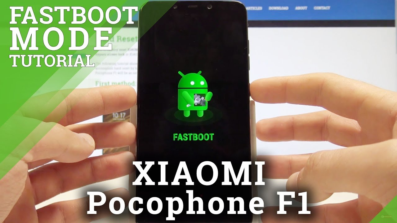 Fastboot Mode XIAOMI Pocophone F1 – Enter & Quit Fastboot Mode in XIAOMI