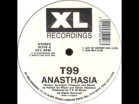 T99 - Anasthasia (Out Of History Mix)
