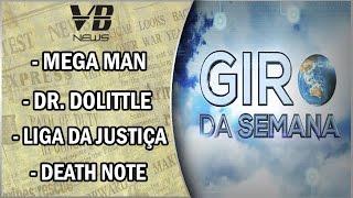 VB News: Mega Man, Dr  Dolittle, Liga da Justiça e Death Note