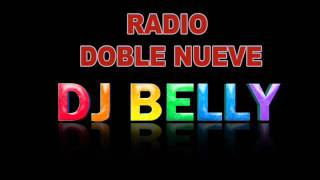 DJ Belly Radio Doble Nueve 90s