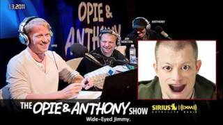 Jim Norton Files - Wide-Eyed Jimmy on Opie and Anthony(2011)