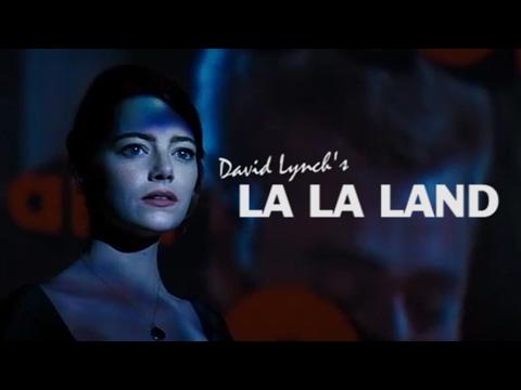 La La Land as directed by David Lynch - Trailer Mix