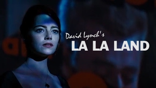 La La Land as directed by David Lynch - Trailer Mix