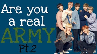 Are you a real ARMY? PT.2