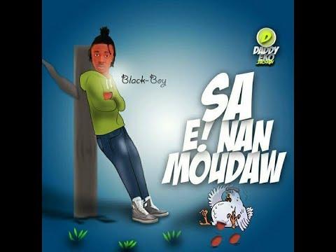 music black boy sa e nan boudaw