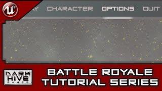 Battle Royale Survival Tutorial Series - Unreal Engine 4 - [3] Custom Main Menu UI