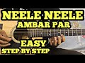 Neele Neele Ambar Par Guitar Tabs Lesson | EASY FOR BEGINNERS | FuZaiL Xiddiqui