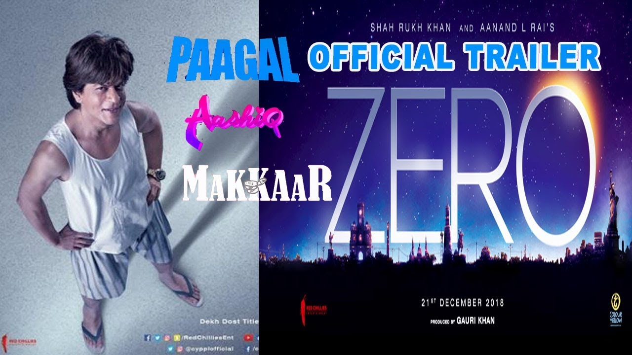 Zero Movie Trailer Shahrukh Khan Zero Movie Trailer 2018 Hindi