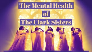 The Mental Health of The Clark Sisters (Lifetime Movie)