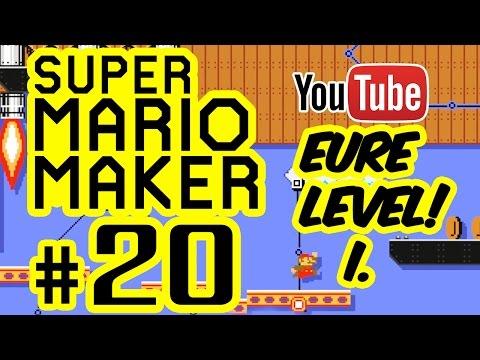 SUPER MARIO MAKER # 20 ★ Eure Level! I. [HD | 60fps] Let's Play Super Mario Maker