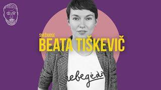 SVEČIUOSE: Beata Tiškevič (kodėl Klajumas mokykloj buvo dūchas?)