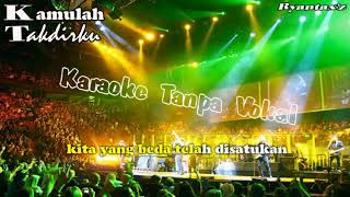 Karaoke Kamulah Takdirku With Lirik Musik Karaoke.mp3