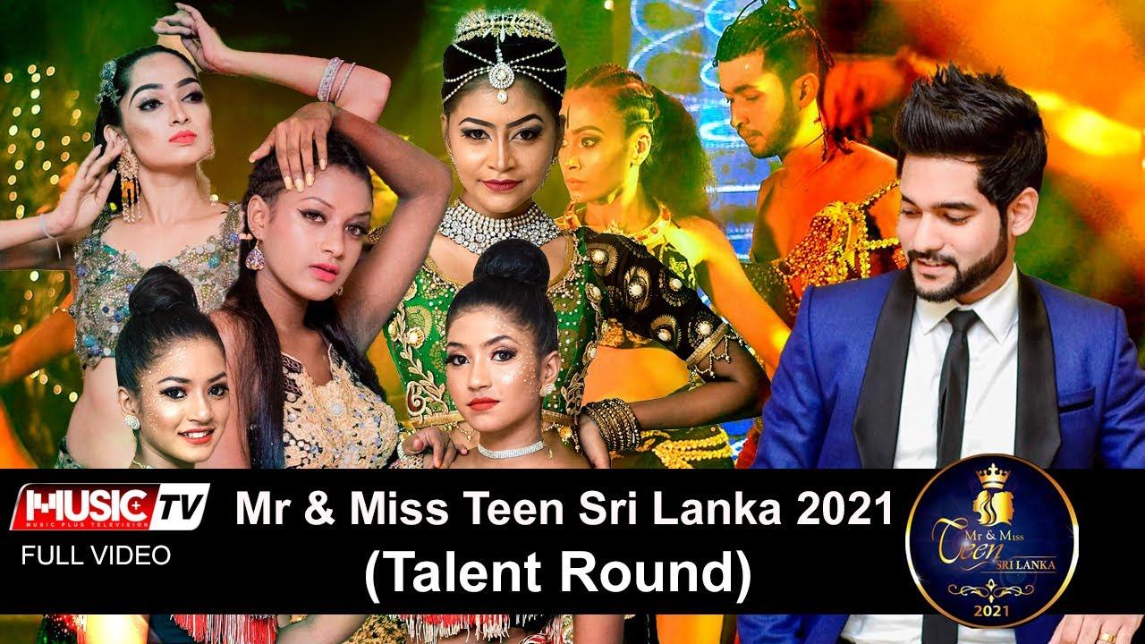 MR.&MISS TEEN SRI LANKA 2021 TALENT ROUND