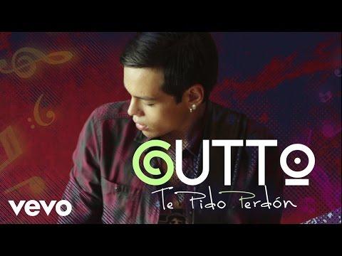 Gutto - Te Pido Perdon (Lyric Video)