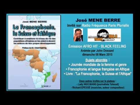 La Francophonie, la Suisse et l'Afrique - sur Radio Fréquence Paris Plurielle 33min