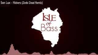 Son Lux - Flickers (Zeds Dead Remix) [Dubstep]