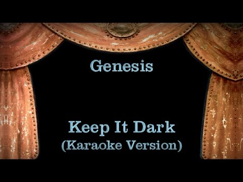 Genesis - Keep It Dark - Lyrics (Karaoke Version)