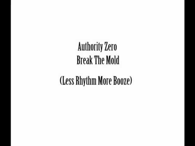 authority-zero-break-the-mold-less-rhythm-more-booze-jimena