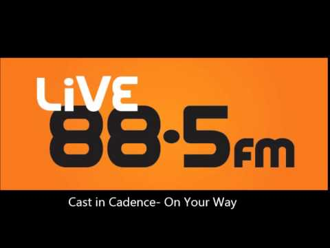 LiVE 885 Big Money Shot 2014 Final 5 Songs: Cast in Cadence On Your Way