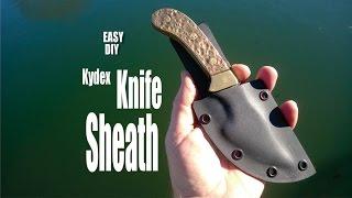 How to easily make a DIY Kydex Knife Sheath