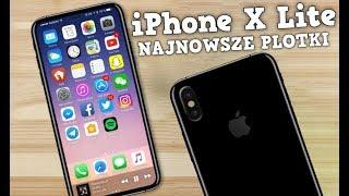 iPhone X Lite  TAŃSZY, WIĘKSZY, LEPSZY? | NAJNOWSZE PLOTKI