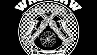 Wacacaw - intro