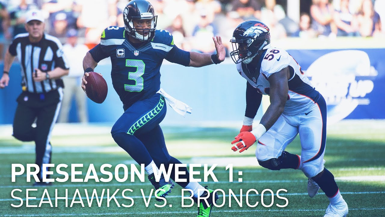 Preseason Week 1: Seahawks vs Broncos Preview