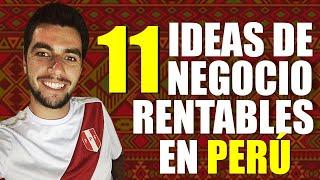 💡 11 Ideas de Negocios Rentables en PERÚ ✅SÍ FUNCIONAN!