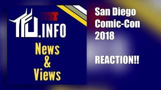 TFU News & Views - Episode 0022 - San Diego Comic-Con Reaction!