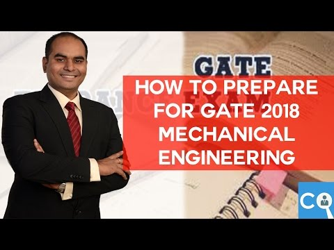 How to Prepare for GATE Mechanical Engineering 2018