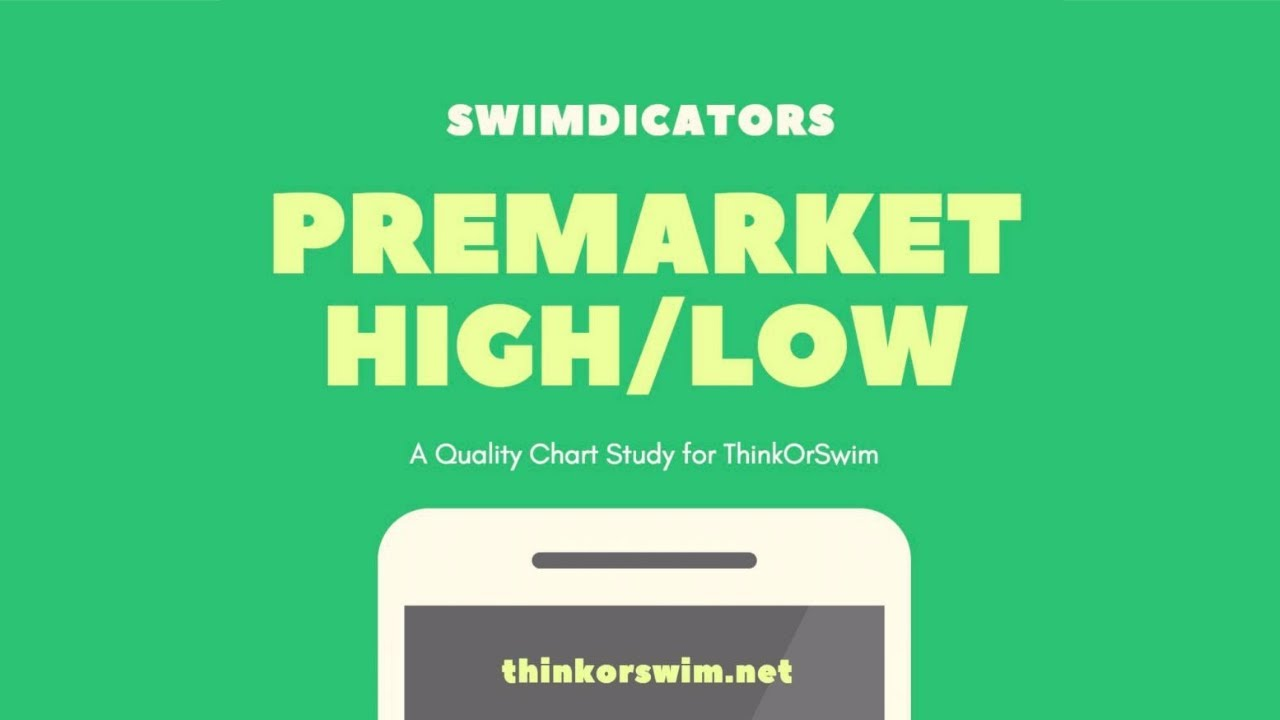 ThinkOrSwim Pre-Market Breakout Scan & High Low Range Indicator