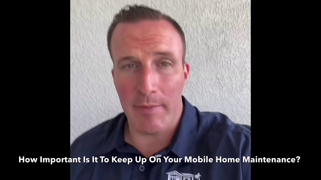 Do Not Skip On Your Mobile Home Maintenance!