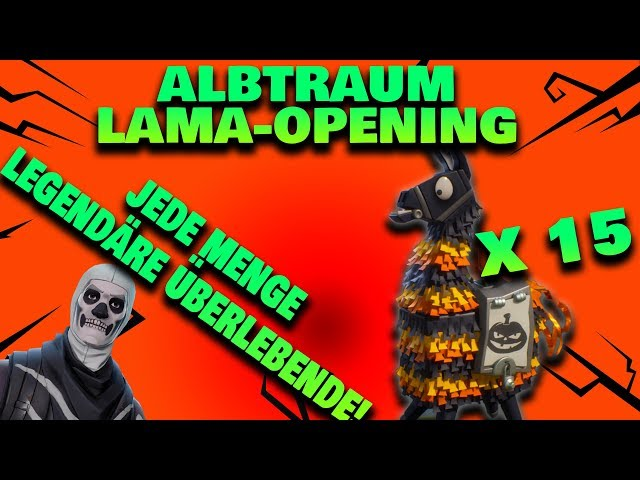 15x Albtraum Lama Opening - Skull Trooper x2, Kurbelschuss etc | Fortnite Rette die Welt