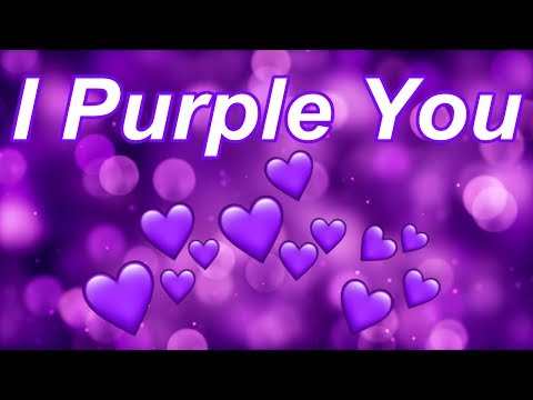I Purple You