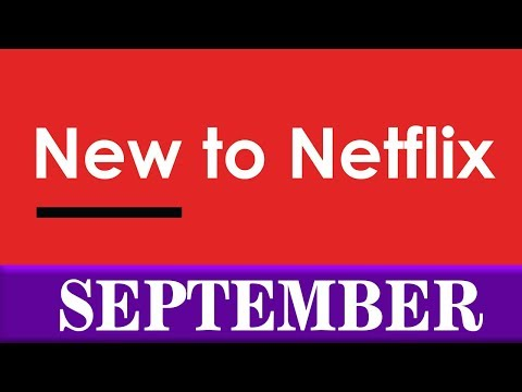 New to Netflix: September 2018
