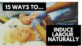 15 Ways to Induce Labor Naturally - Watch me test and try them!